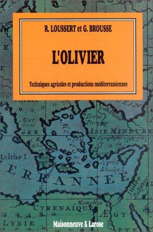 L' OLIVIER. Tome 1