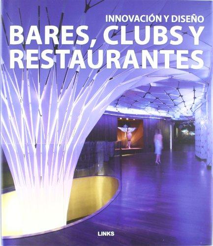 Bares, clubs y restaurantes - innovacion y diseño