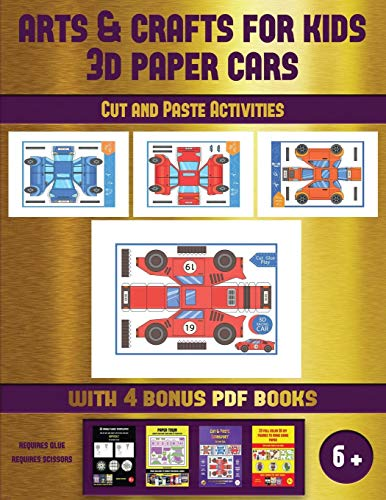 Cut and Paste Activities (Arts and Crafts for kids - 3D Paper Cars): A great DIY paper craft gift for kids that offers hours of fun