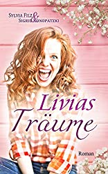 Livias Träume (Lust auf Schoki  2)