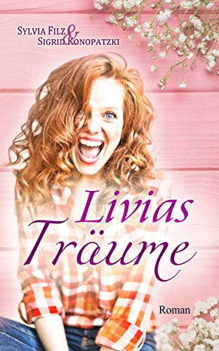 Buchseite und Rezensionen zu 'Livias Träume (Lust auf Schoki  2)' von Sylvia Filz