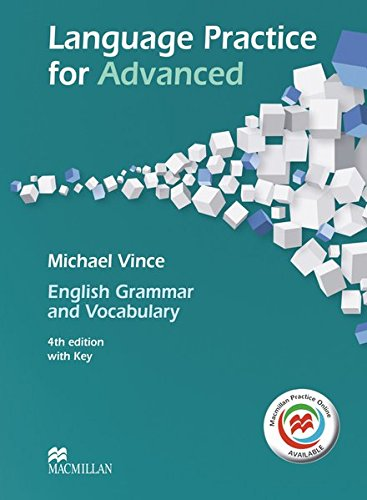 Language Practice for Advanced. Student's Book with MPO and Key por Michael Vince
