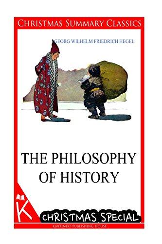 The Philosophy of History [Christmas Summary Classics]