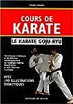 COURS DE KARATE, LE KARATE GOJU-RYU