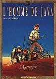 L'homme de Java, tome 2 - L'Australien