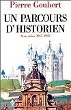 Un parcours d'historien. Souvenirs 1915-1995