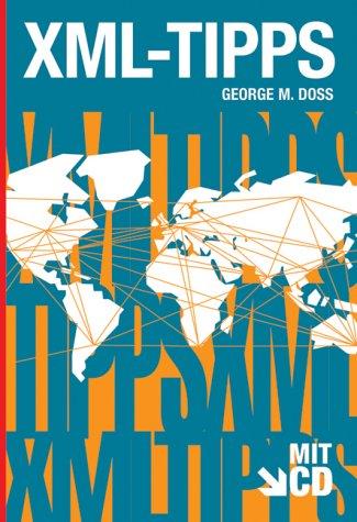 XML-Tipps, m. CD-ROM par George M. Doss