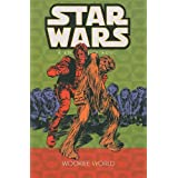 Wookiee World (Star Wars: A Long Time Ago (Pb))