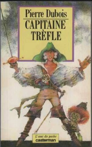 Capitaine Trèfle par Pierre Dubois