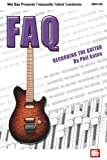 FAQ: Recording the Guitar (FAQ (Mel Bay))