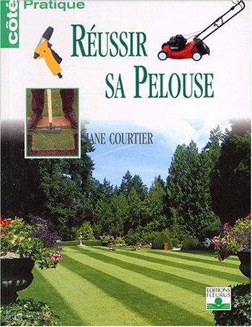 Réussir sa pelouse