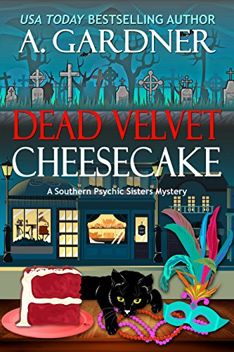 Dead Velvet Cheesecake (Southern Psychic Sisters Mysteries Book 3) (English Edition)