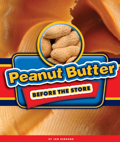 Peanut Butter Before the Store (English Edition)