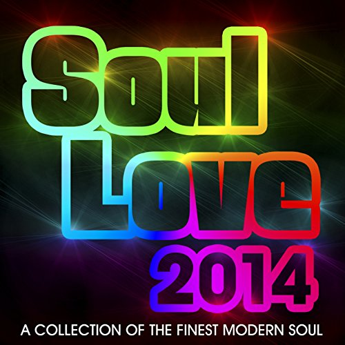 Soul Love 2014 (A Collection o...