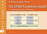 The EFQM Excellence model for Assessing Organizational Performance: A management Guide (Best Practice)