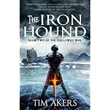 The Iron Hound (The Hallowed War Book 2)