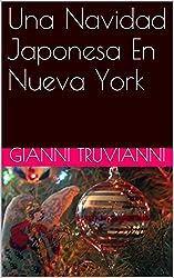 Una Navidad Japonesa En Nueva York (Spanish Edition)