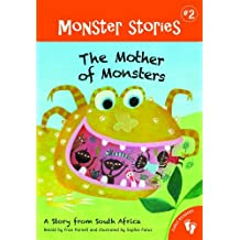 The Mother of Monsters: A Story from South Africa (Monster Stories) by Fran Parnell (2011-09-01)