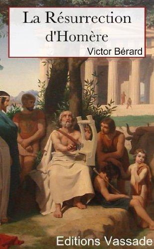 Descargar Libro La Résurrection d'Homère (Intégrale les 2 volumes) de Victor  Bérard