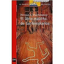 El libro maldito de los templarios (eBook-ePub) (Barco de Vapor Roja)