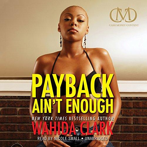 Payback Ain't Enough  Audiolibri