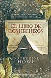 El libro de los hechizos/The Physick Book of Deliverance Dane