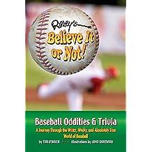 Ripley's Believe It or Not! Baseball Oddities & Trivia by Tim O'Brien (2008-01-01)