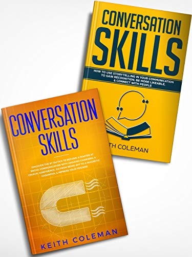 Descargar Communication: 2 Books in 1 - How to Use Storytelling in Your Communication to Connect with People, Discover the #1 Tactics to Become a Master at Social ... with Amazing Charisma Epub Gratis