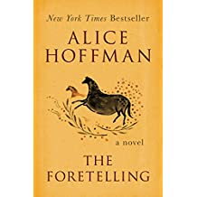 The Foretelling: A Novel (English Edition)