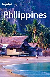 Lonely Planet Philippines (Country Travel Guide) by Greg Bloom (2009-05-01)