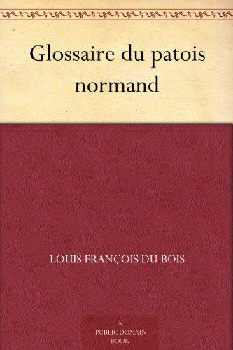 Couverture du livre Glossaire du patois normand