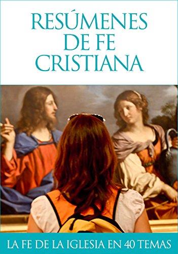 Resúmenes de fe cristiana por José Manuel Martín