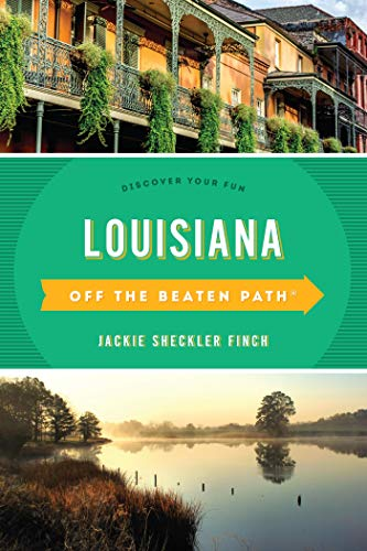 Louisiana Off the Beaten Path®: Discover Your Fun (Off the Beaten Path Series) (English Edition)