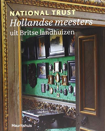 National Trust: Hollandse meesters uit Britse landhuizen por Quentin Buvelot