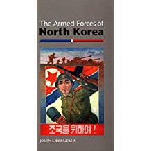 The Armed Forces of North Korea (The Armed Forces of Asia)