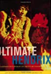 The Ultimate Hendrix: An Illustrated...
