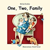 Children book: One, Two, Family (Illustrated picture book  for kids about single mother family)