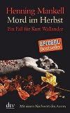 Mord im Herbst: Ein Fall für Kurt Wallander Mit einem Nachwort des Autors (dtv großdruck)