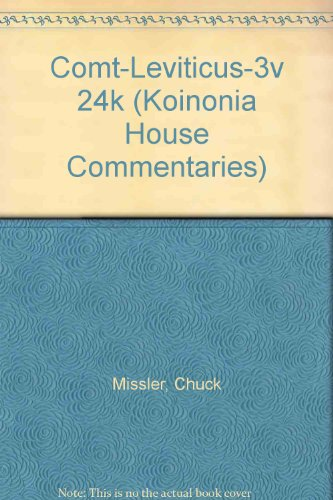 Comt-Leviticus-3v 24k (Koinonia House Commentaries) por Chuck Missler