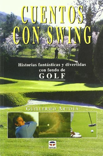 Cuentos con swing por Guillermo Artola