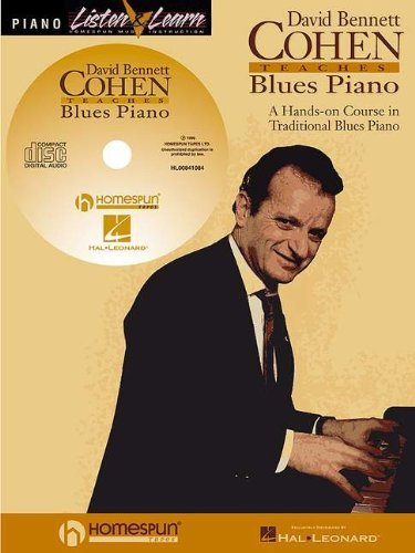 By David Cohen David Bennett Cohen Teaches Blues Piano [With *] (Listen & Learn) (Pap/Com) [Paperback]