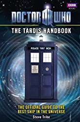Doctor Who: The TARDIS Handbook by Steve Tribe (2010-06-29)