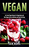 Best Ice Cream Cookbooks - Vegan Ice Cream Recipes: Nutritious and Delicious Dairy Review