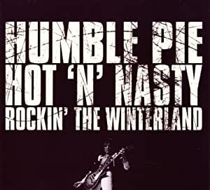 Hot N' Nasty - Rockin' The Winterland