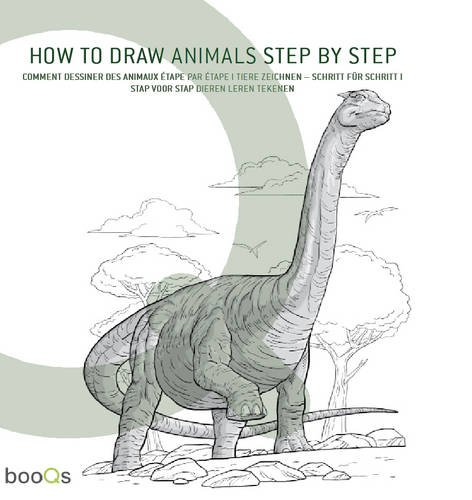 How to Draw Animals Step by Step: Schritt für Schritt in 50 Zeichenübungen
