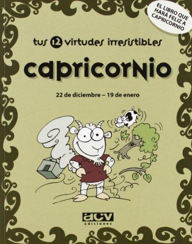 Tus 12 virtudes irresistibles: Capricornio