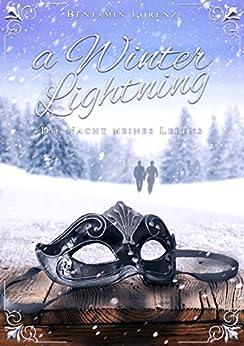 A Winter Lightning: Die Nacht meines Lebens von [Lorenz, Benjamin]
