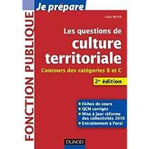 Les questions de Culture territoriale - 2e éd. - Concours des catégories B et C