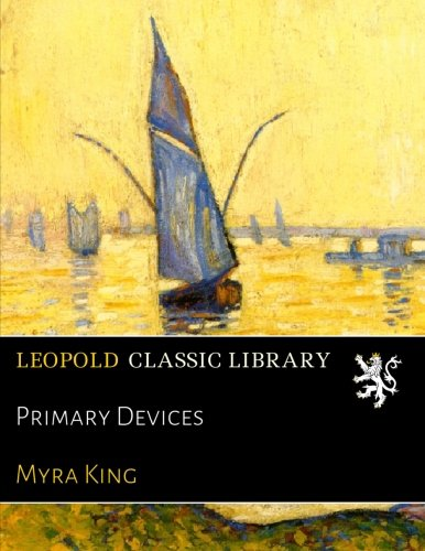 Primary Devices por Myra King
