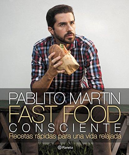 Fast food consciente por Pablito Martin